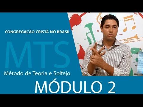 2º Modulo Método de Teoria e Solfejo - MTS (Novo Bona CCB)