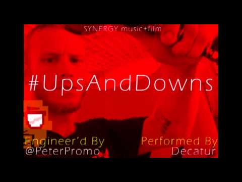 Decatur - Ups and Downs (PicVid)