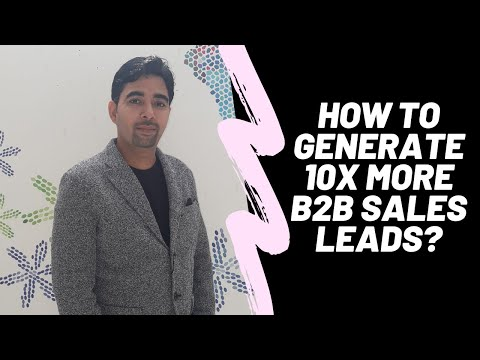 How to Generate 10X more B2B Sales Leads?