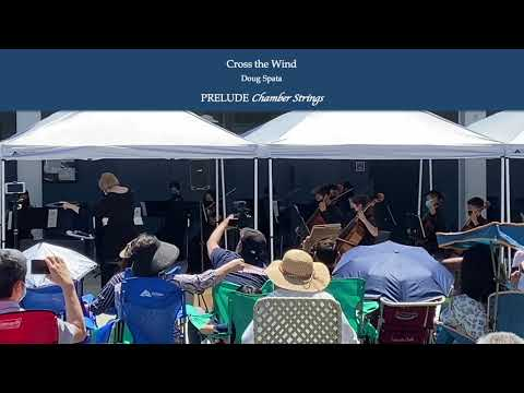 Download 6.12.2021 - PRELUDE Chamber Strings - Across the Wind - Doug Spata