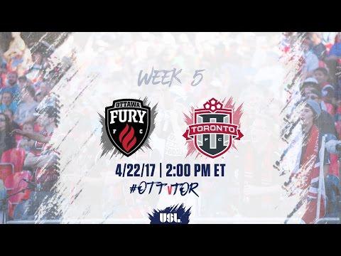 USL LIVE - Ottawa Fury FC vs Toronto FC II 4/22/17