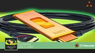 DJ Kenny - USB To HDMI (Original Mix) [ft Charlie]