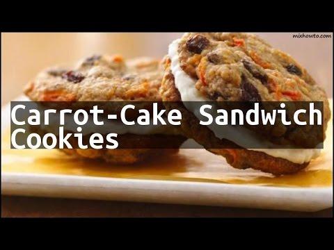 Recipe Carrot-Cake Sandwich Cookies
