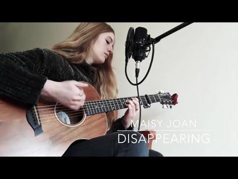 Disappearing // Maisy Joan