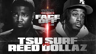 SMACK VOL 5 FACE OFF: TSU SURF VS REED DOLLAZ