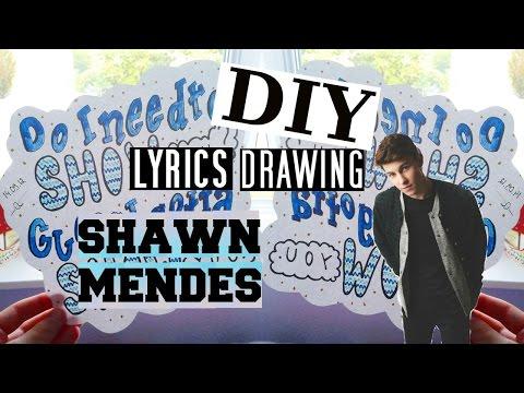 Shawn Mendes - Show You (DIY Lyrics Drawing)