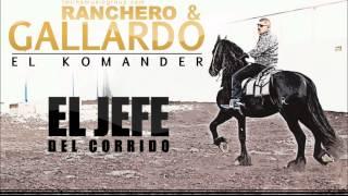 EL KOMANDER-RANCHERO & GALLARDO(ESTUDIO)2012-TWIINSMUSICGROUP.COM