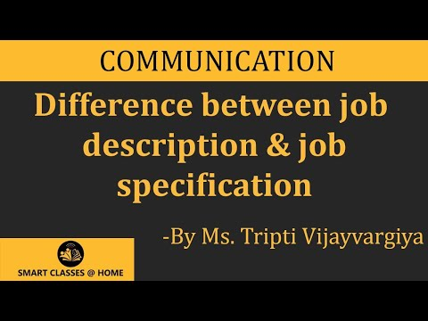Difference Between Job Description And Job Specification, BBA, MBA.