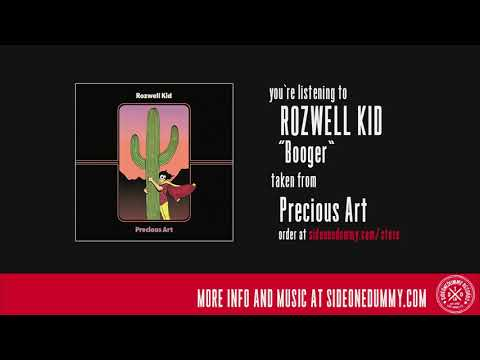 Rozwell Kid - Booger