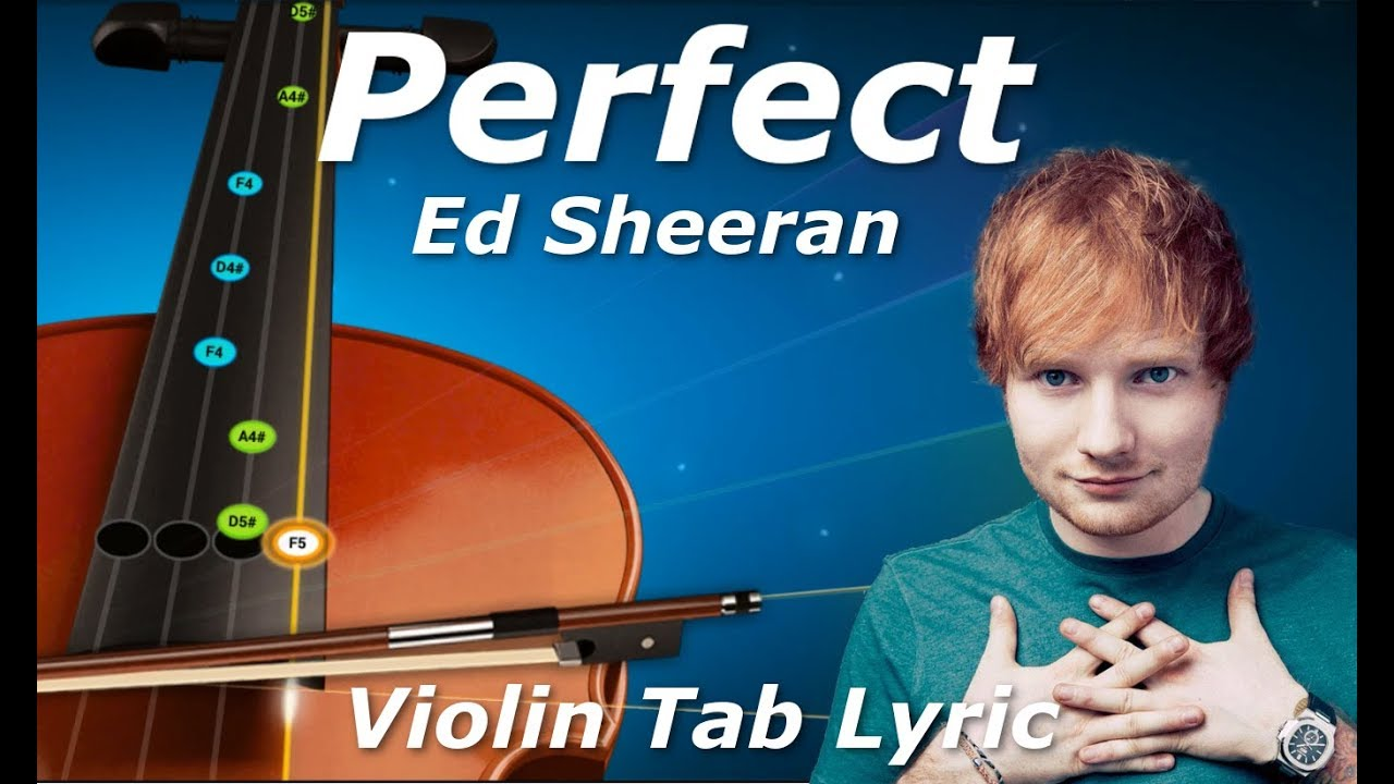 Perfect - Ed Sheeran - Violin Tutorial Tab + Lyric