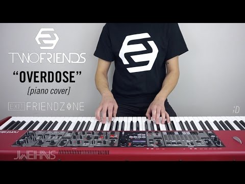 Two Friends & Exit Friendzone - Overdose (Jonah Wei-Haas Piano Cover)