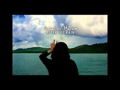 Seusai Hujan (After The Rain) by Wani Abu