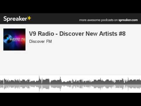 V9 Radio - Discover New Artists #8 (made with Spreaker)
