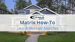 [Matrix How-To] Save & Manage Searches