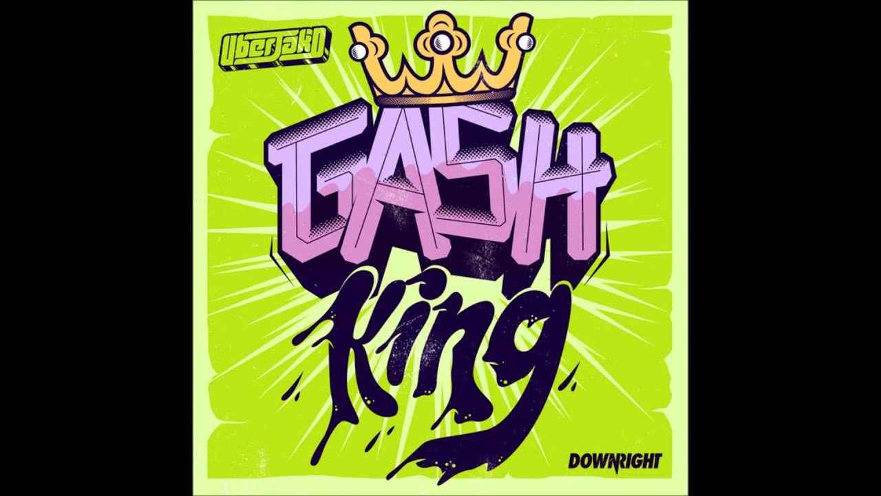 uberjakd-gash-king-joel-fletcher-remix-hq-download-link-agustin-pulido-del-cueto