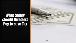 What Salary should Directors Pay to save Tax - Award Winning Accountant in London uk