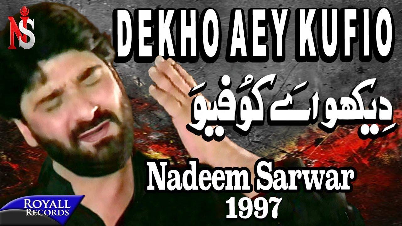 Nadeem Sarwar - Dekho Ay Khufiyo 1997