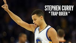 Stephen Curry Mix - Trap Queen ᴴᴰ