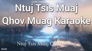Ntuj Tsis Muaj Qhov Muag cover Karaoke ( Hmong Songs , Hmong Music )