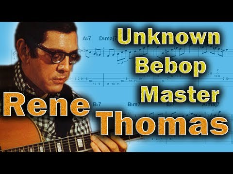 Rene Thomas - Is This an Overlooked Bebop Hero?