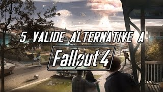 5 splendide ALTERNATIVE a  FALLOUT 4 ☢