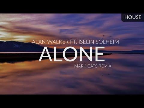 Alan Walker ft. Iselin Solheim - Alone (Mark Cats Remix)
