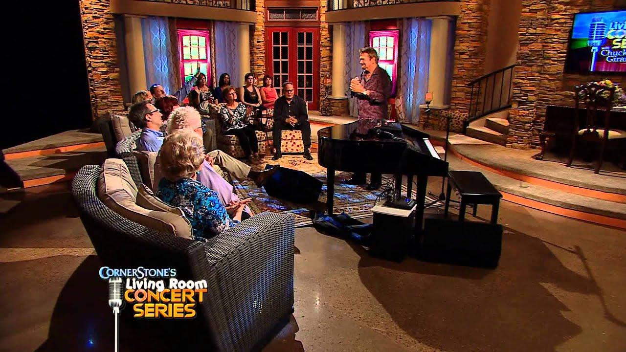 living room concerts. Chuck Girard  Cornerstone s Living Room Concert Series YouTube