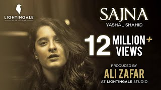 Yashal Shahid | Sajna | Lightingale Productions