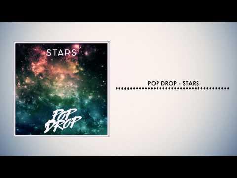 Pop Drop - Stars (Original Mix) [Free Download]