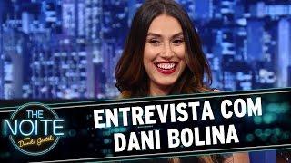 The Noite (04/11/15) - Entrevista com Dani Bolina