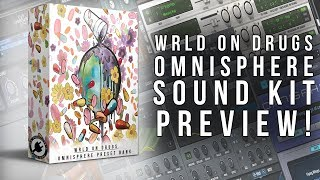 "Omnisphere Preset Bank - ""Wrld On Drugs"" 