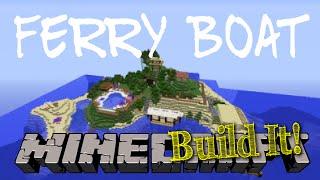 Minecraft Build It!: Ferry Boat