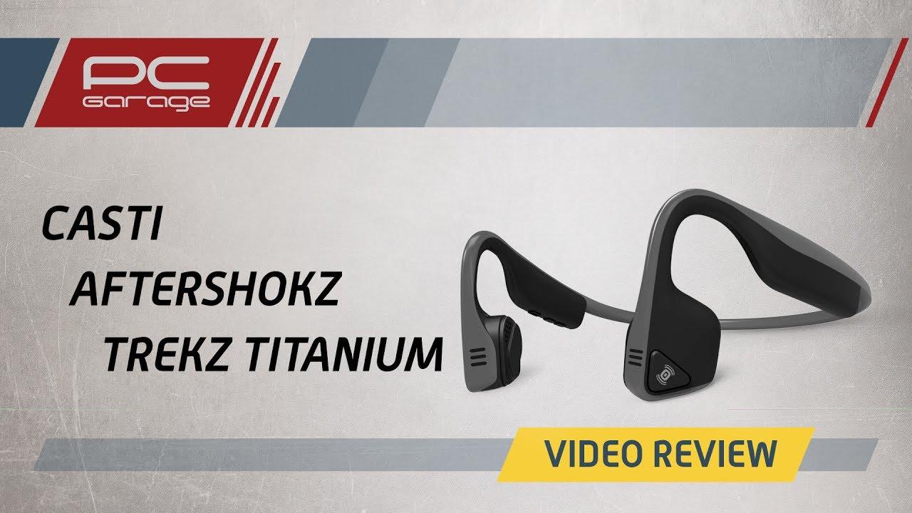 Video Review Casti Aftershokz Trekz Titanium