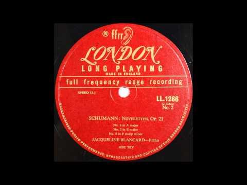 schumann, Novelletten, Op 21 No 6   No 8, JACQUELINE BLANCARD , Piano