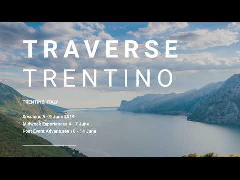 Traverse - Trentino, Italy 8-9 June 2019 - Unravel Travel TV