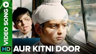 Aur Kitni Door   Video Song | Sniff | Amole Gupte | Releasing on 25th Aug