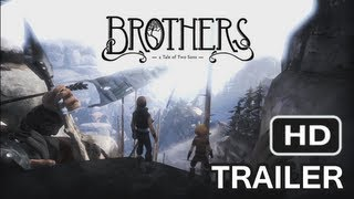 Brothers: A Tale of Two Sons - Gameplay Walkthrough Trailer [HD]