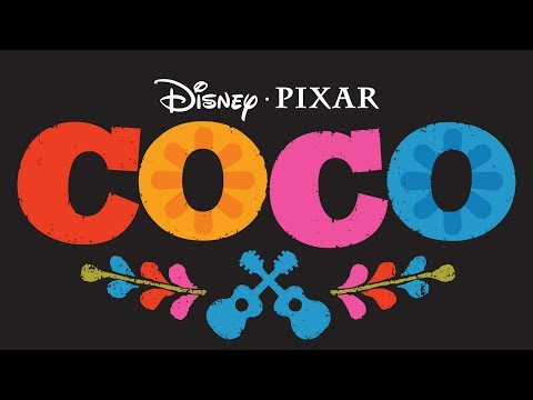 Soundtrack Pixar's Coco  (Best Of Music - Theme Song 2017) - Musique film Coco (2017)