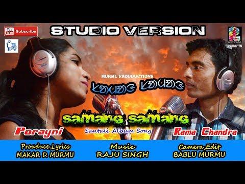 ''Samang Samang''New Santali HD Video Song...