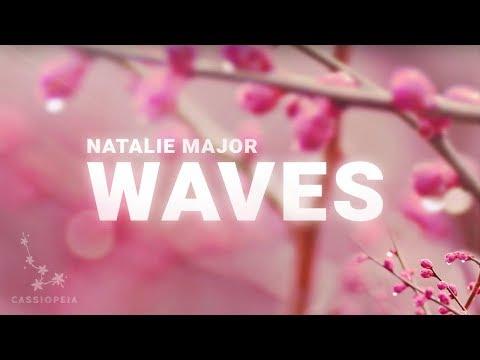Natalie Major - Waves (Lyrics)