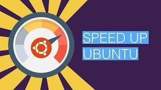 Видеоурок Как ускорить Ubuntu