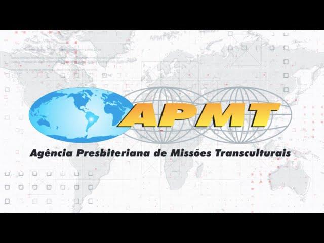 APMT - Agência Presbiteriana de Missões Transculturais