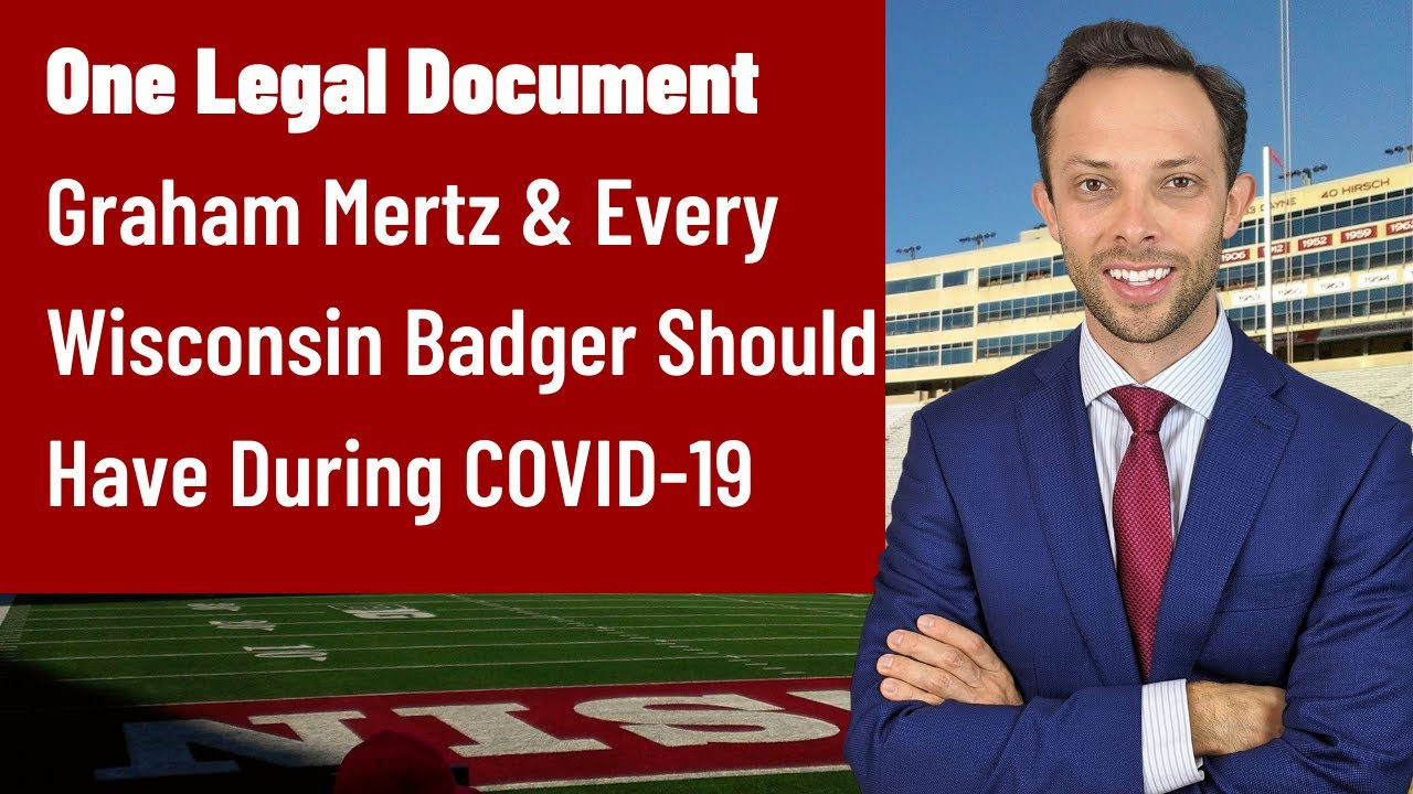 One Legal Document Graham Mertz & Every Wisconsin Badger Should Have During COVID-19