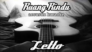 Letto - Ruang rindu (acoustic karaoke)