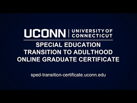 Special Education Transition to Adulthood Online Graduate Certificate - UConn eCampus