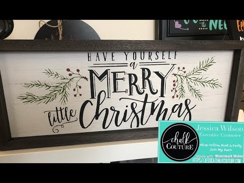 Chalk Couture Christmas Cheer Transfer Series Part 1 Youtube