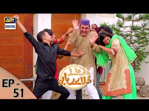 Dilli Walay Dularay Babu - Ep 51 - 16th September 2017 - ARY Digital Drama