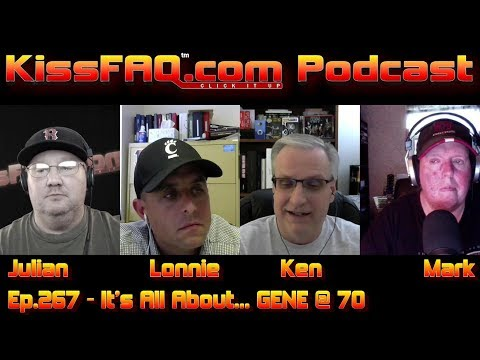 KissFAQ Podcast Ep.267 - It's All About... GENE @ 70