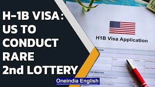 US to conduct second lottery for H-1B visas for fiscal 2022   Oneindia News