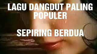 Top Hits -  Lagu Disco Dangdut Lama Paling Populer Sepiring